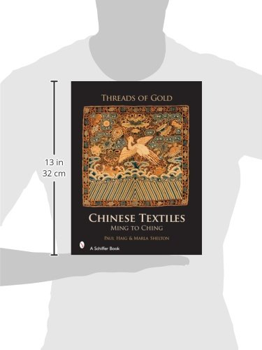 Threads of Gold: Chinese Tetxtiles: Ming to Ching: Chinese Textiles - Ming to Ching