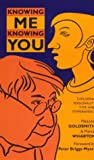 img - for Knowing Me-Knowing You: Exploring Personality Type and Temperament book / textbook / text book