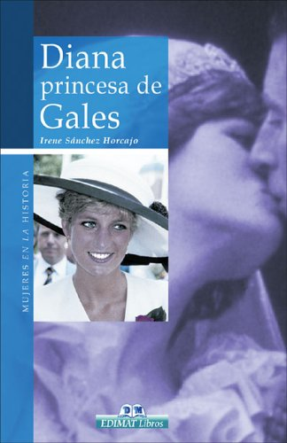 Diana: Princesa de Gales (Mujeres en la historia series)