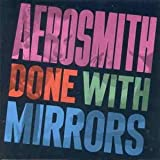 Done With Mirrorsby Aerosmith