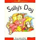 Sally's Day (Collins Pathways) (0003010643) by Minns, Hilary