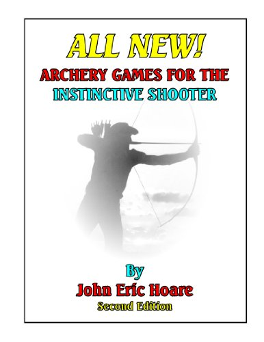 ALL NEW! ARCHERY GAMES FOR THE INSTINCTIVE SHOOTER