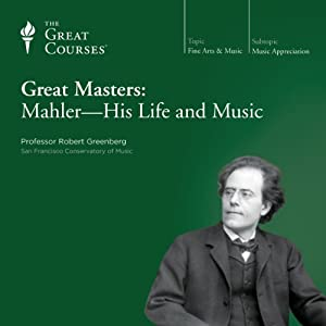 Great Masters: Mahler - His Life and Music Lecture