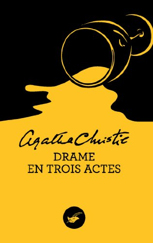 Agatha Christie - Drame en trois actes (Masque Christie)