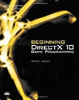 Beginning DirectX 10 Game Programming ebook download