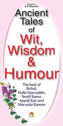 Ancient Tales of Wits, Wisdom and Humour