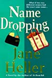 Name Dropping (031225234X) by Heller, Jane