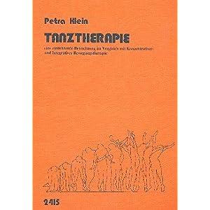 Tanztherapie: Einführende Betrachtung im Vergleich mit konzentrativer und integrativer Bewegungsthe
