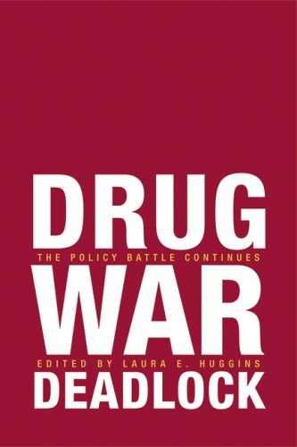 Drug War Deadlock: The Policy Battle Continues