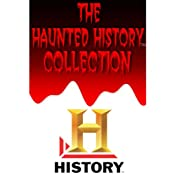 A&E Haunted History Collection | [The History Channel]