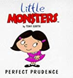 Perfect Prudence (Little Monsters)