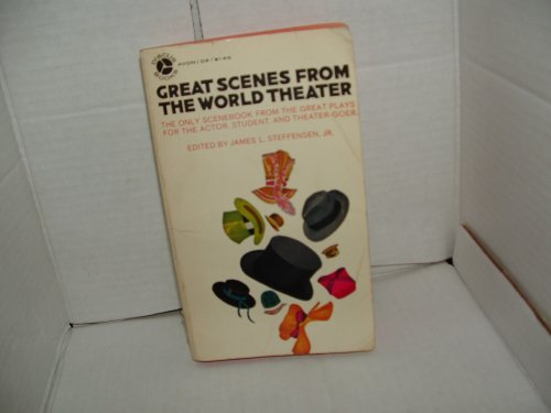 Great Scenes From The World Theater, James L. Jr. (Editor) STEFFENSEN