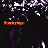 Something for the Weekend by Stackridge (1999-10-12)