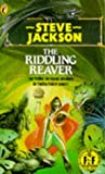 Riddling Reaver (Puffin Adventure Gamebooks) Steve Jackson