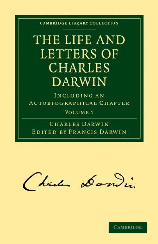 The Life and Letters of Charles Darwin 3 Volume Paperback Set: Including an Autobiographical Chapter (Cambridge Library