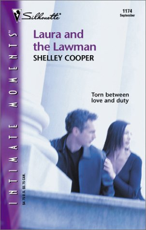 Laura And The Lawman (Silhouette Intimate Moments), Shelley Cooper
