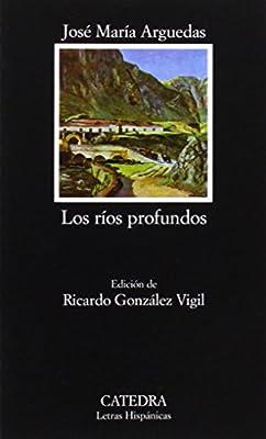 Los rios profundos (Letras Hispanicas)  (Spanish Edition)