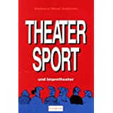 """Theatersport und Improtheatervon """"Marianne Miami Andersen"""""""