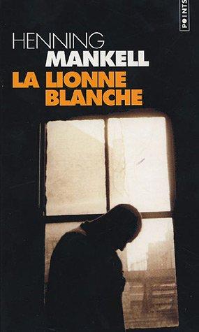 [La] Lionne blanche