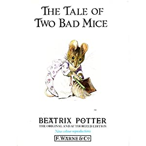 The Tale of Two Bad Mice | [Beatrix Potter]
