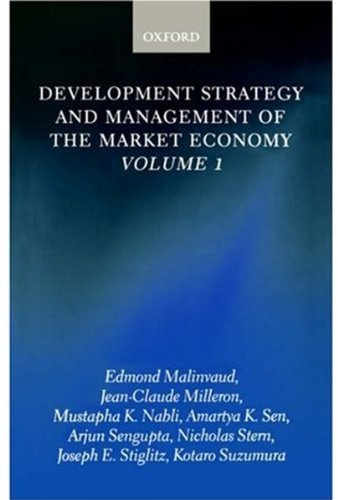 Development Strategy and Management of the Market Economy: Volume I (Development Strategy & Management of the Market Economy)