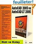 AutoCad 2005 ve AutoCad LT 2005