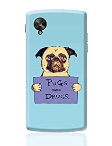 PosterGuy Google Nexus 5 Case Cover - pugs over drugs | Designed by: high & above