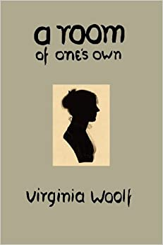 virginia woolf essay a room of ones own Critical analysis: virginia woolf, 'a room of one's own' overall, virginia woolf's, 'a room of one's own,' is an essay with shifting but frank viewpoints.