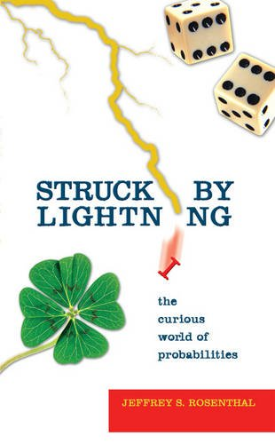 Struck by Lightning:: The Curious World of Probabilities