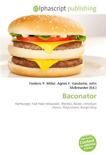 baconator-hamburger-fast-food-restaurant-wendys-bacon-american-cheese-mayonnaise-burger-king