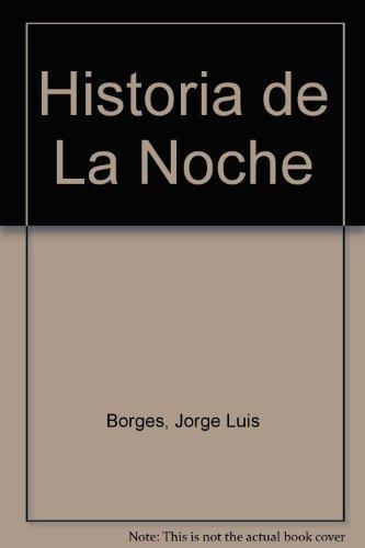 Historia De La Noche