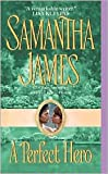 A Perfect Hero (0739456075) by Samantha James