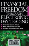img - for Financial Freedom Through Electronic Day Trading (Hardcover)--by Van K. Tharp [2001 Edition] book / textbook / text book