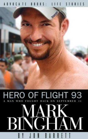 Hero of Flight 93: Mark Bingham (An Advocate Books Life Story)