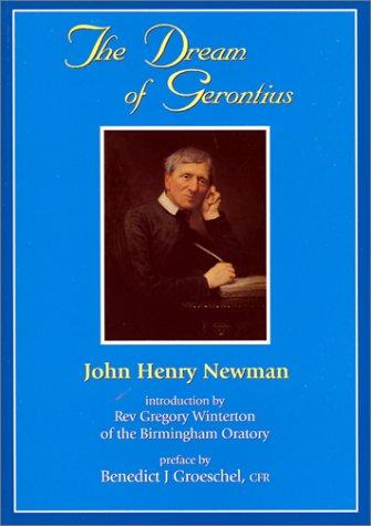 Dream of Gerontius, JOHN HENRY NEWMAN, GREGORY WINTERTON
