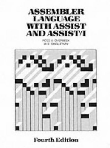 Assembler Language with Assist and Assist 1 (Macmillan Programming Languages Series)