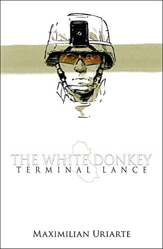 The White Donkey: Terminal Lance ISBN-13 9780316362832