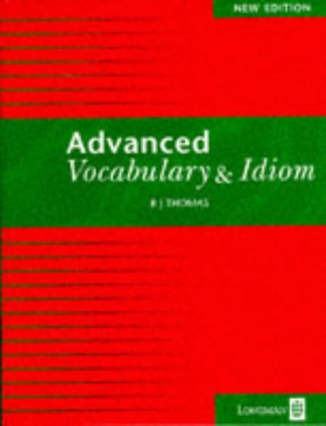 Advanced Vocabulary and Idiom (Skills)