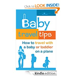How to Travel with a Baby or Toddler on a Plane