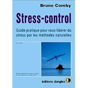 Comment vous libérer du stress par les méthodes naturelles