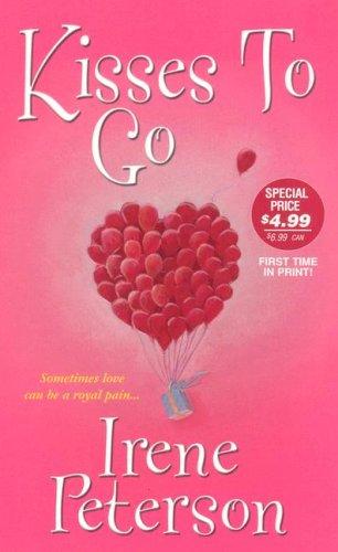 Kisses To Go (Zebra Contemporary Romance), Irene Peterson
