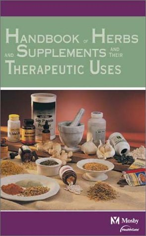 Mosby'S Handbook Of Herbs & Supplements And Their Therapeutic Uses