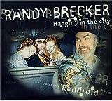 echange, troc Randy Brecker, Richard Bona - Hangin in the City