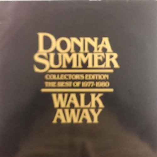 Donna Summer - Walk Away: Collector