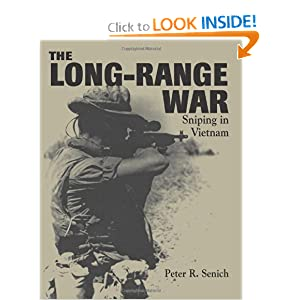 Long-Range War: Sniping in Vietnam Peter R. Senich