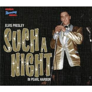 Elvis Presley-Such A Night In Pearl Harbor-REMASTERED-CD-FLAC-2012-WRE Download