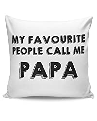 PosterGuy Cushion Covers - My Favorite People Call Me Papa | Designed by: Pooja Bindal
