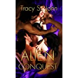 Alien Conquest; Kalquor III ~ Tracy St. John