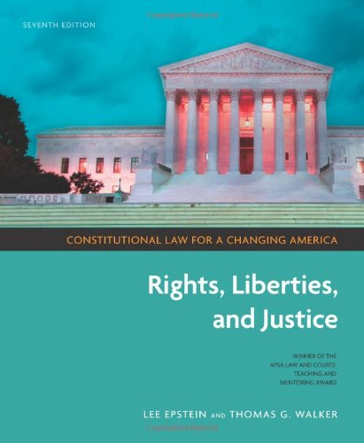 Constitutional Law for a Changing America: Rights,...