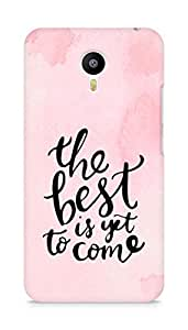 AMEZ the best is yet to come Back Cover For Meizum 2 Note